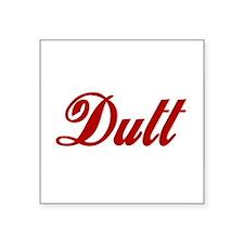 Dutt Sticker