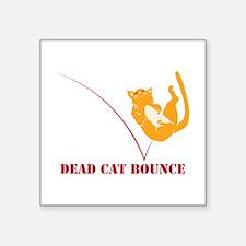 Dead Cat Bounce Sticker