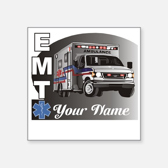 "Custom Personalized EMT Square Sticker 3"" x 3"""