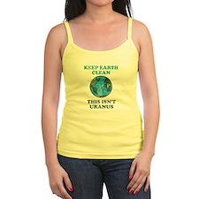 Keep earth clean isn't uranus Ladies Top
