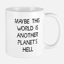 This world another hell Mug