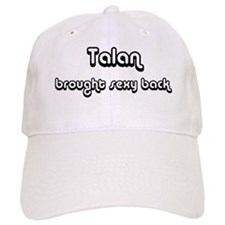 Sexy: Talan Baseball Cap