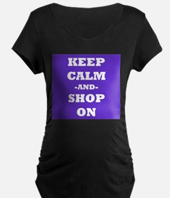 Keep Calm and Shop On Maternity T-Shirt