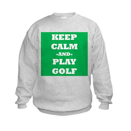 Keep Calm and Play Golf Sweatshirt