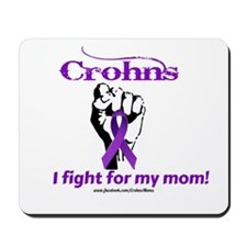 I fight for my mom Mousepad