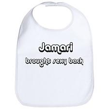 Sexy: Jamari Bib