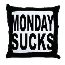 Monday Sucks Throw Pillow