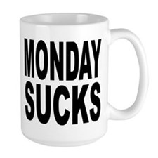 Monday Sucks Mug