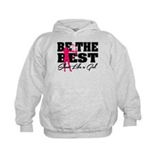 Be The Best... Shoot Like a Girl Hoodie