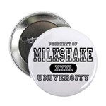 Milkshake University Button