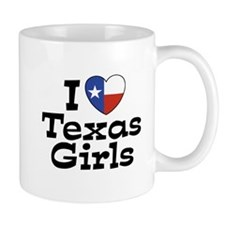 I Love Texas Girls Mug