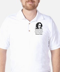 Those Who Expect To Reap - Thomas Paine T-Shirt