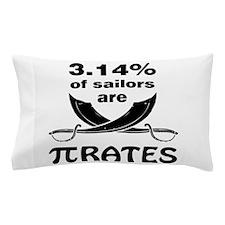 Sailors are pirates Pillow Case