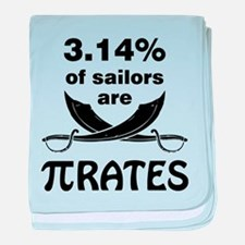 Sailors are pirates baby blanket