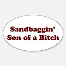 Sandbaggin SOB Oval Decal