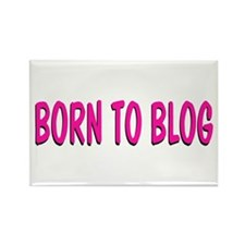 Born to Blog Rectangle Magnet