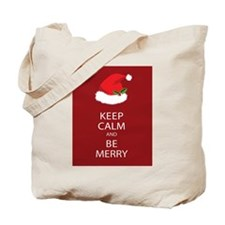 Keep Calm and Be Merry Tote Bag