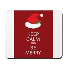 Keep Calm and Be Merry Mousepad