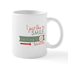 I just like to smile. Smiling's my favorite. Mug