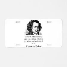 Reason Obeys Itself - Thomas Paine Aluminum Licens