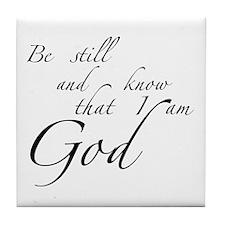 Be still Tile Coaster