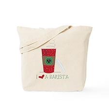 I Love a Barista Tote Bag
