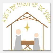 "Reason for the Season Square Car Magnet 3"" x 3"""