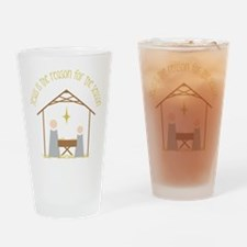 Reason for the Season Drinking Glass