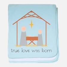 True Love Was Born baby blanket