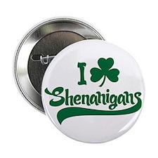 "I Shamrock Shenanigans 2.25"" Button"