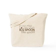 Big Spoon or Little Spoon? Tote Bag