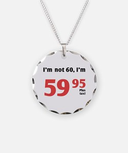 Funny Tax 60th Birthday Necklace
