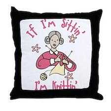 I'm Knittin' Throw Pillow