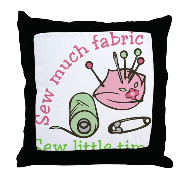 Sew Decorative Pillow Fabric : Sew Much Fabric Throw Pillow by listing-store-71974099