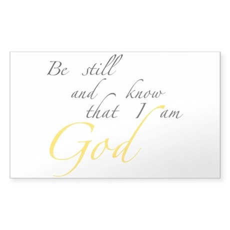Be still Sticker
