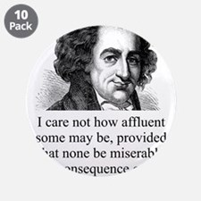 """I Care Not How Affluent - Thomas Paine 3.5"""" Button"""