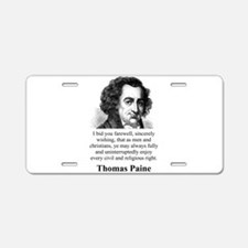 I Bid You Farewell - Thomas Paine Aluminum License