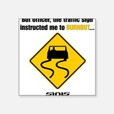 Burnout Traffic Sign Sticker