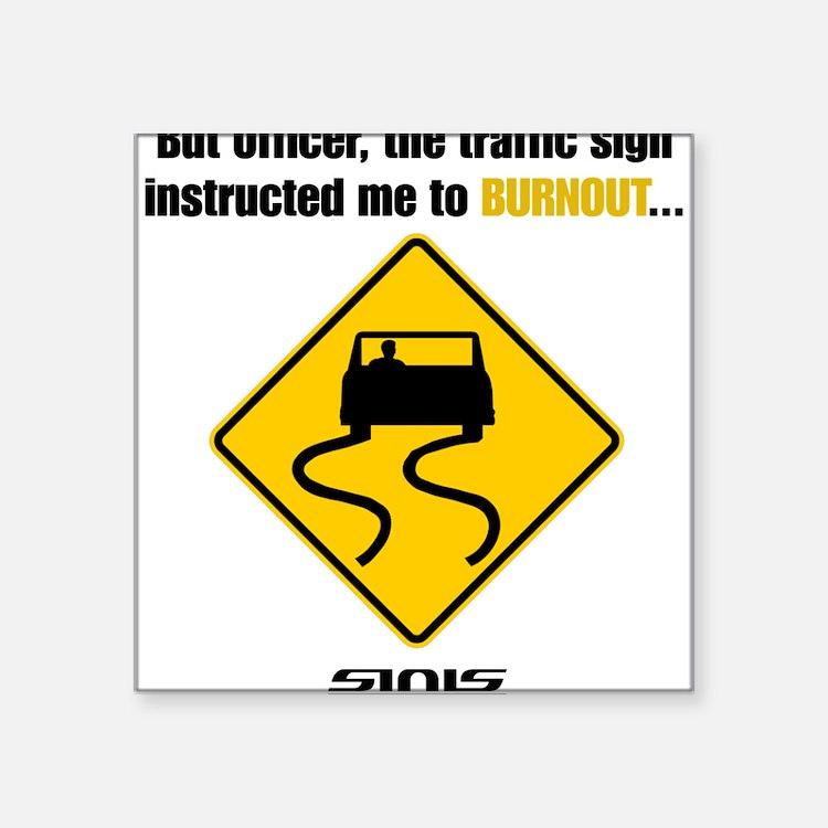 Burnout Traffic Sign Sticker