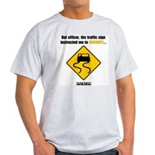 Burnout Traffic Sign T-Shirt