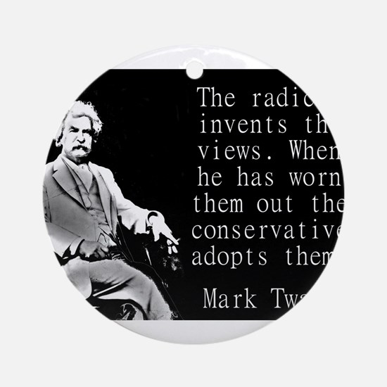 The Radical Invents The Views - Twain Round Orname