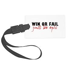 'Win Or Fail' Luggage Tag