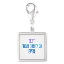Best. Choir Director. Ever. Silver Square Charm