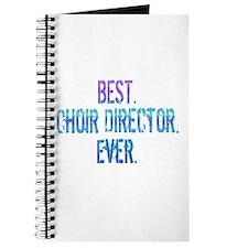 Best. Choir Director. Ever. Journal