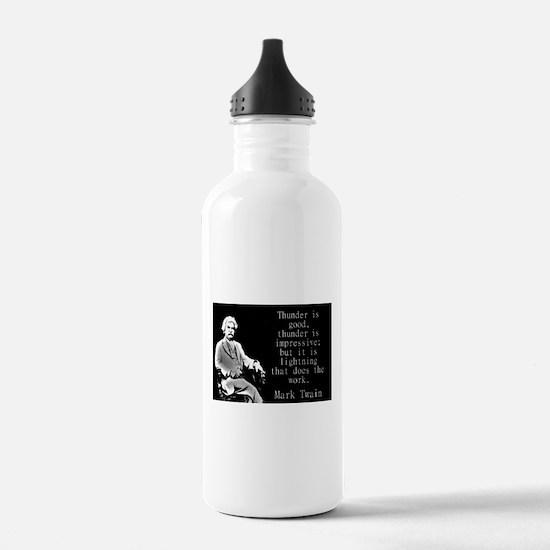 Thunder Is Good - Twain Water Bottle