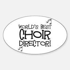 Worlds Best Choir Director Bumper Stickers