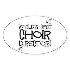 Worlds Best Choir Director Decal