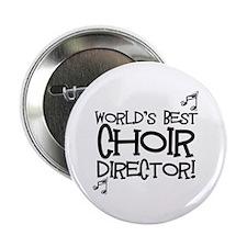 """Worlds Best Choir Director 2.25"""" Button"""