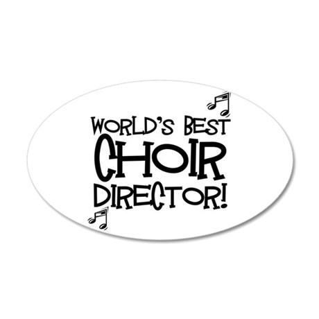 Worlds Best Choir Director Wall Decal by shakeoutfittersmusic