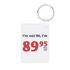 Funny Tax 90th Birthday Keychains